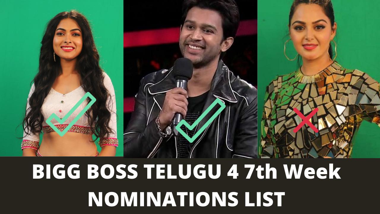 bigg boss 4 telugu 7th week nominations list
