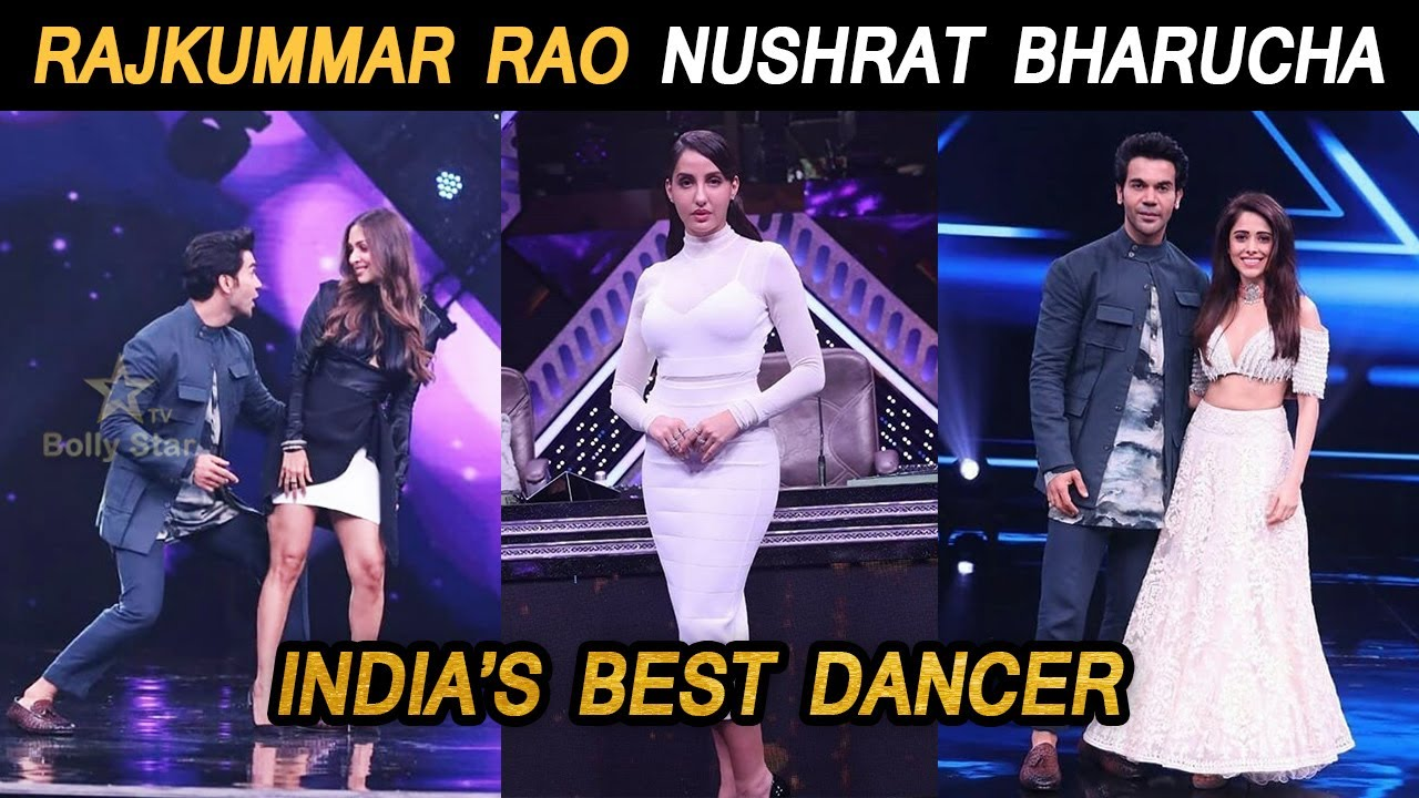 Rajkummar Rao Nushrat Bharucha India's best dancer