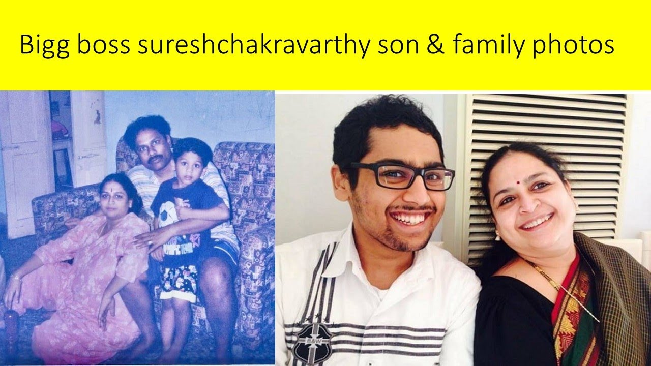 Suresh Chakravarthy wife and son